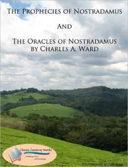The Prophecies of Nostradamus & The Oracles of Nostradamus (2 BOOKS, Unabridged)