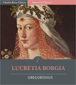 Lucretia Borgia (Illustrated)