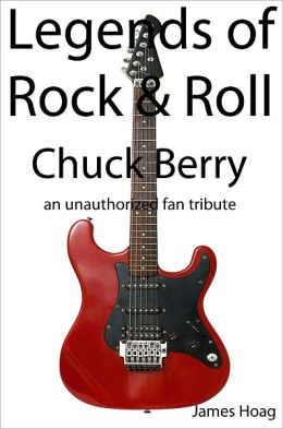 Legends of Rock & Roll - Chuck Berry