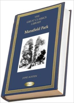 Mansfield Park (The Great Classics Library)