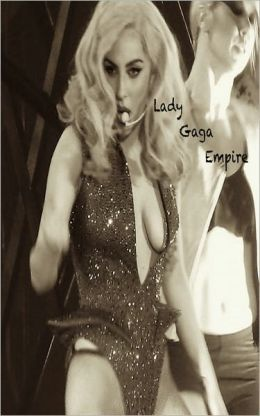 Lady Gaga Empire