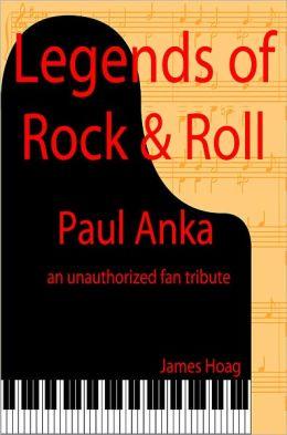 Legends of Rock & Roll - Paul Anka