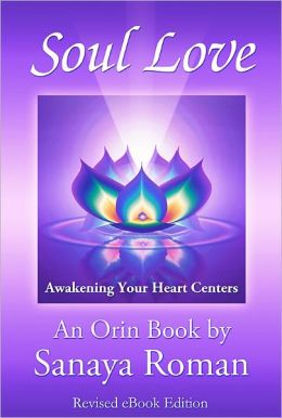 Soul Love: Awakening Your Heart Centers