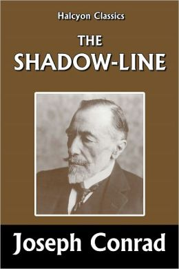 The Shadow Line by Joseph Conrad
