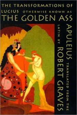 The Golden Ass by Lucius Apuleius, Full Version