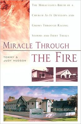 Miracle Through the Fire