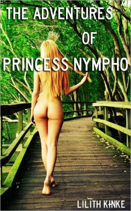 The Adventures of Princess Nympho
