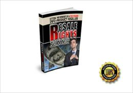 Resale Rights - Getting The Mindset of a Five-Figure Info-Product Reseller! AAA+++