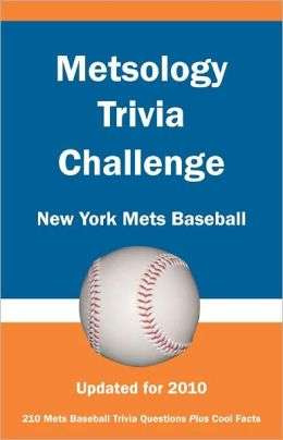 Metsology Trivia Challenge: New York Mets Baseball