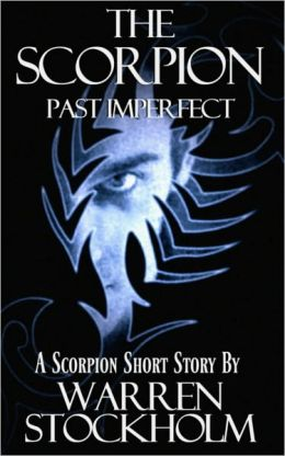 Past Imperfect, a Scorpion Short Story