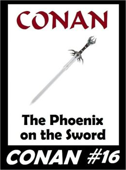 Conan: The Phoenix on the Sword (Original Version) #16