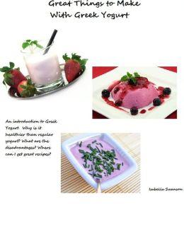 Great Things to Make With Greek Yogurt