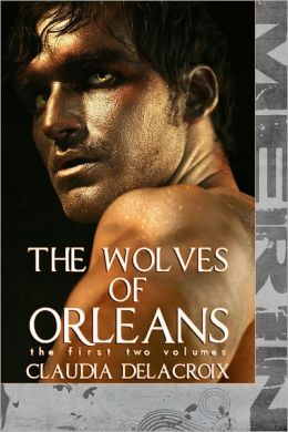The Wolves of Orleans (Vol 1-2) (M/m)