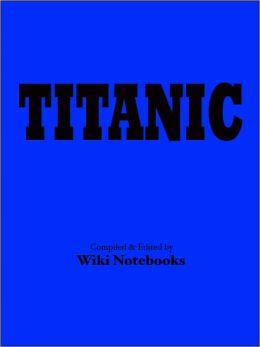 Titanic: Wiki Notebook