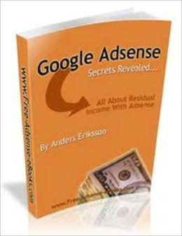 Google Adsense Secrets Revealed
