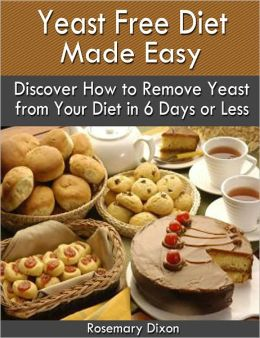 Yeast Free Diet Made Easy