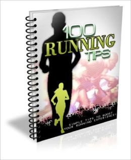 100 Running Tips EVERY Runner Should Know!
