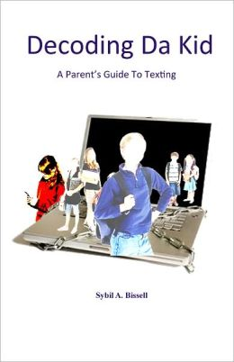 Decoding Da Kid: A Parent's Guide to Texting