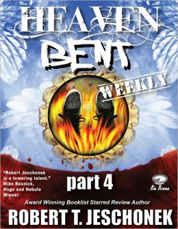 Heaven Bent, Part 4