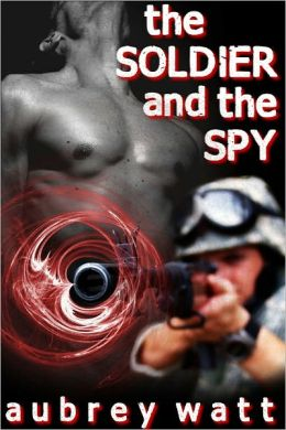 The Soldier and the Spy