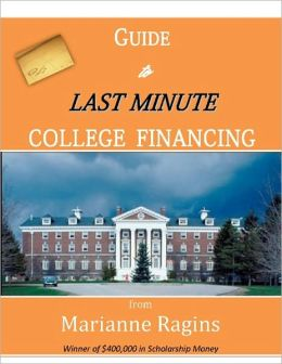 Guide to Last Minute College Financing