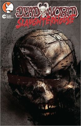 Deadworld: Slaughterhouse (Graphic Novel)