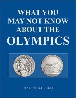 What You May Not Know About The OLYMPICS