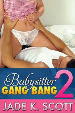 Babysitter gangbang stories