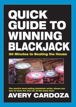Quick Guide to Winning Blackjack