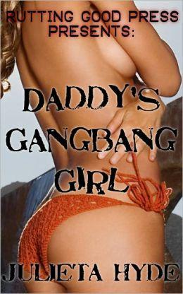 Daddy's Gangbang Girl