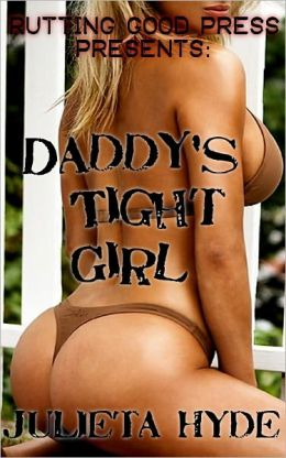 Daddy's Tight Girl