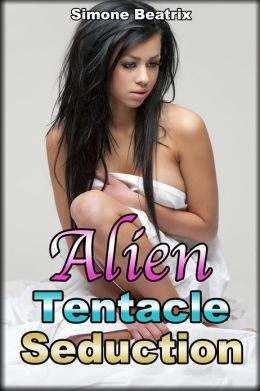 Alien Tentacle Seduction (Alien BDSM Abduction Erotica)