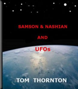 SAMSON & NASHIAN and UFOs