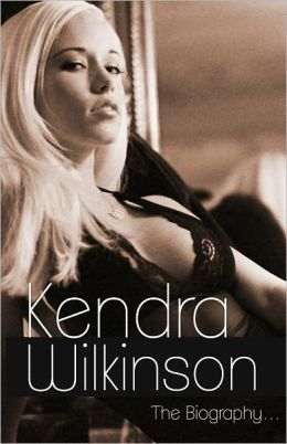 Kendra Wilkinson Biography