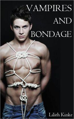 Vampires and Bondage