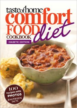 Taste of Home Comfort Food Diet Cookbook: Diabetic Edition