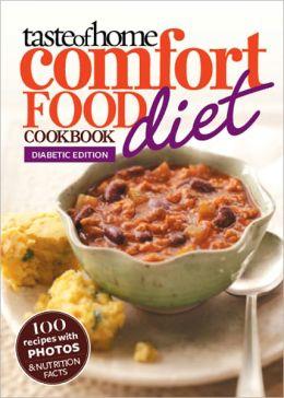 Taste of Home Comfort Food Diet Cookbook: Diabetic Edition