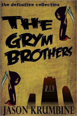 The Grym Brothers
