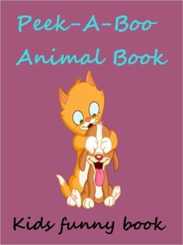Kids Funny Game With Animals : Peek A Boo Animal Book