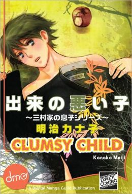 Clumsy Child (Yaoi Manga) - Nook Color Edition