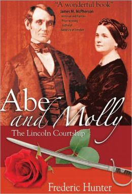 Abe and Molly: The Lincoln Courtship