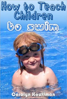 How to Teach Children to Swim