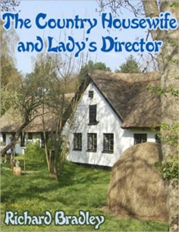 The Country Housewife and Lady's Director