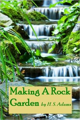 Making A Rock Garden (Illustrated)