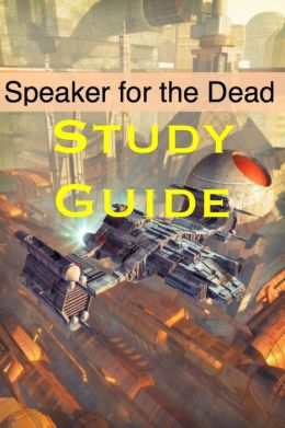 Study Guide: Speaker for the Dead (A BookCaps Study Guide)