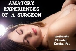 Amatory Experiences of a Surgeon
