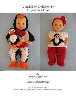 Penguin Costume and Every Day Outfit for 12 to 13 inch Baby Doll Crochet Pattern
