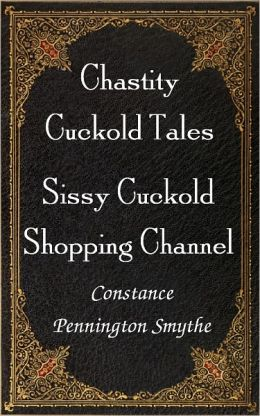 Sissy Cuckold Shopping Channel
