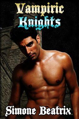 Vampiric Knights (Gay Vampire Medieval Erotica)