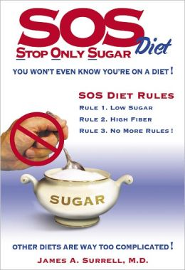 SOS (Stop Only Sugar) Diet